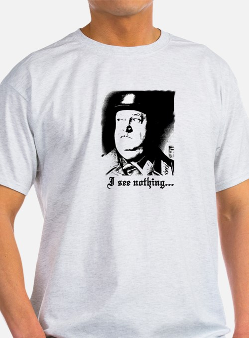 SGT> SCHULTZ I see nothing T-Shirt