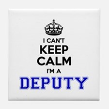 DEPUTY I cant keeep calm Tile Coaster