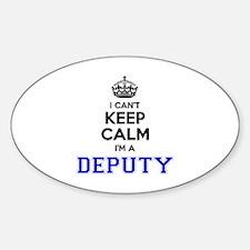 DEPUTY I cant keeep calm Decal