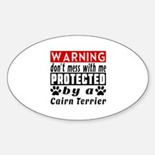 Protected By Cairn Terrier Dog Sticker (Oval)