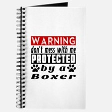 Protected By Boxer Dog Journal