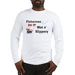 Fishermen DO IT Long Sleeve T-Shirt