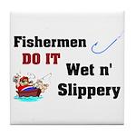 Fishermen DO IT Tile Coaster