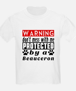 Protected By Beauceron Dog T-Shirt