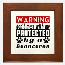 Protected By Beauceron Dog Framed Tile