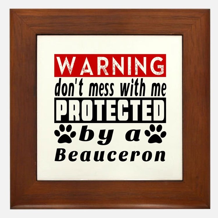 Protected By Beauceron Dog Framed Tile