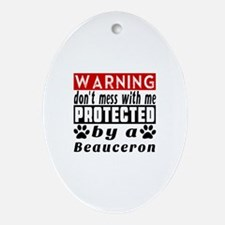 Protected By Beauceron Dog Oval Ornament