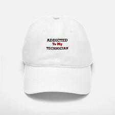 Addicted to my Technician Baseball Baseball Cap