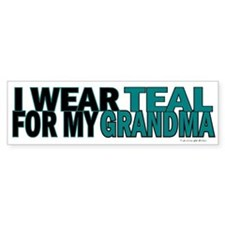 I Wear Teal For My Grandma 5 Bumper Bumper Sticker