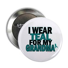 I Wear Teal For My Grandma 5 Button
