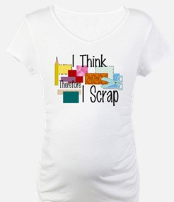 I Think Therefore I Scrap Shirt