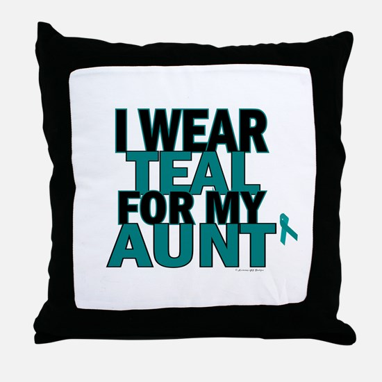 I Wear Teal For My Aunt 5 Throw Pillow