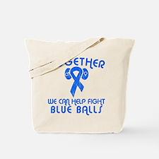 Help Fight Blue Balls Tote Bag