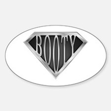 SuperBooty(metal) Oval Decal