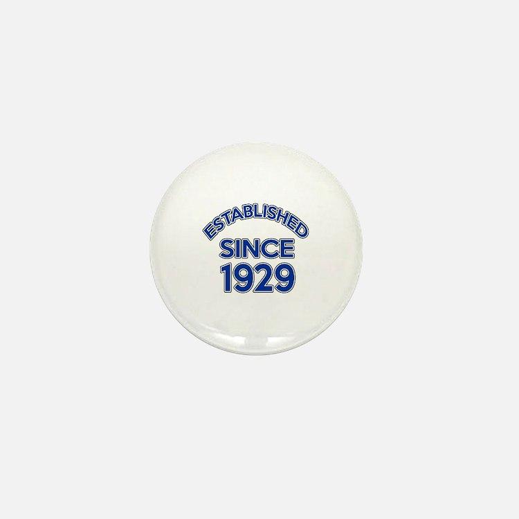 Established Since 1929 Mini Button