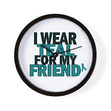 I Wear Teal For My Friend 5 Wall Clock