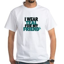 I Wear Teal For My Friend 5 Shirt