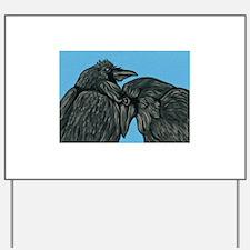 Raven Love Yard Sign
