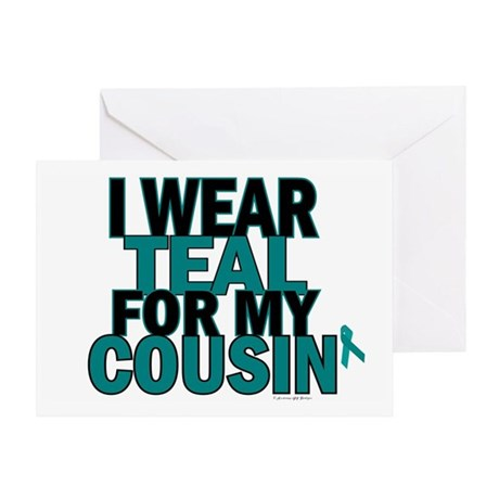 I Wear Teal For My Cousin 5 Greeting Card