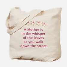 A Mother Is the Leaves Tote Bag