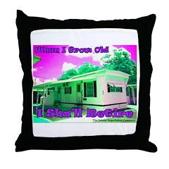 Grow Old Retire Throw Pillow