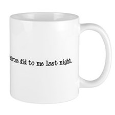 You'll never believe what Mat Coffee Mug