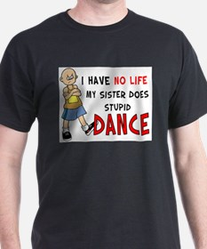 No Life Dance T-Shirt