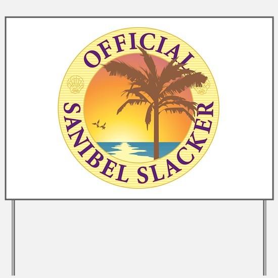 Sanibel Slacker - Yard Sign
