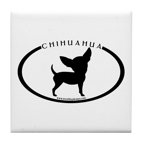 Funny Chihuahua w/text Tile Coaster