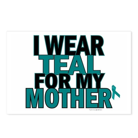 I Wear Teal For My Mother 5 Postcards (Package of