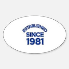 Established Since 1981 Sticker (Oval)