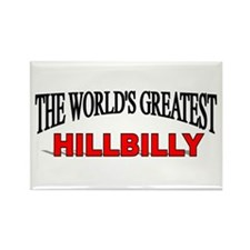 """The World's Greatest Hillbilly"" Rectangle Magnet"