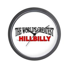 """The World's Greatest Hillbilly"" Wall Clock"