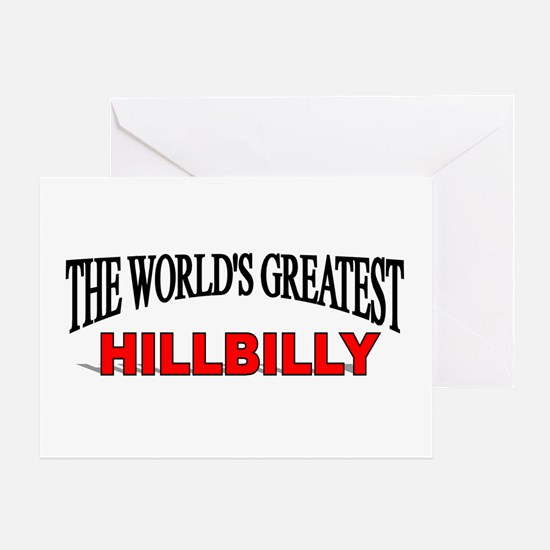 """The World's Greatest Hillbilly"" Greeting Card"