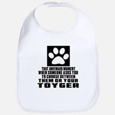 Awkward Toyger Cat Designs Bib