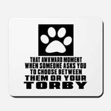 Awkward Torby Cat Designs Mousepad