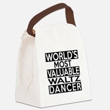 World's Most Valuable Waltz Dance Canvas Lunch Bag