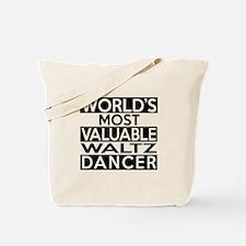 World's Most Valuable Waltz Dancer Tote Bag