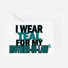 I Wear Teal For My Mother-In-Law 5 Greeting Card
