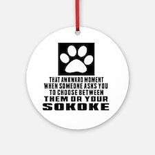 Awkward Sokoke Cat Designs Round Ornament
