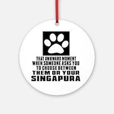 Awkward Singapura Cat Designs Round Ornament