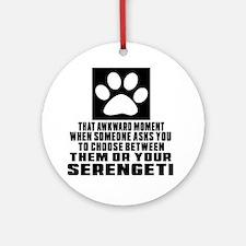 Awkward Serengeti Cat Designs Round Ornament