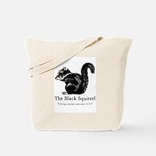The Black Squirrel -- Tote Bag