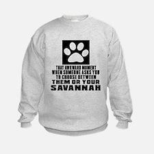 Awkward Savannah Cat Designs Sweatshirt