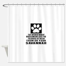 Awkward Savannah Cat Designs Shower Curtain