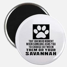 Awkward Savannah Cat Designs Magnet