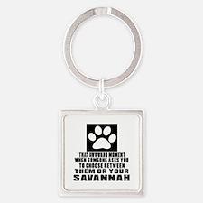 Awkward Savannah Cat Designs Square Keychain