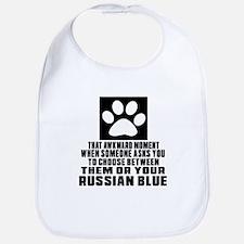 Awkward Russian Blue Cat Designs Bib