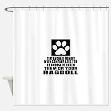 Awkward Ragdoll Cat Designs Shower Curtain