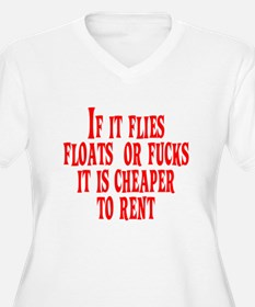 Cheaper To Rent T-Shirt